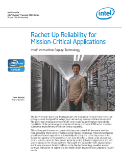 Rachet Up Reliability for Mission-Critical Applications